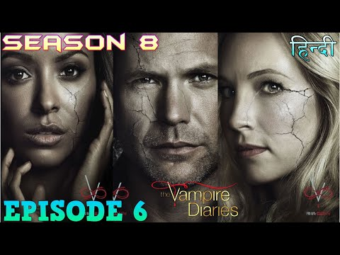 The Vampire Diaries Season 8 Episode 6 Explained Hindi  वैम्पायर डायरीज deal to cade -twin kidnaped