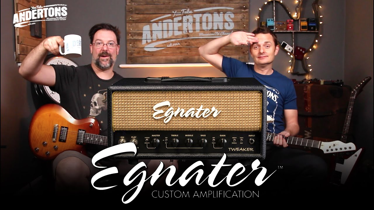 Egnater Tweaker Guitar Amps – Awesome Tone & Incredible Value