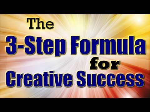 3 Step Formula for Creative Success by Bob Baker