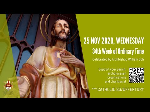 Catholic Weekday Mass Today Online - Wednesday, 34th Week of Ordinary Time 2020