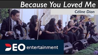 Video Because You Loved Me - Céline Dion at Grand Sahid Jaya Jakarta   Cover By Deo Entertainment MP3, 3GP, MP4, WEBM, AVI, FLV Agustus 2018
