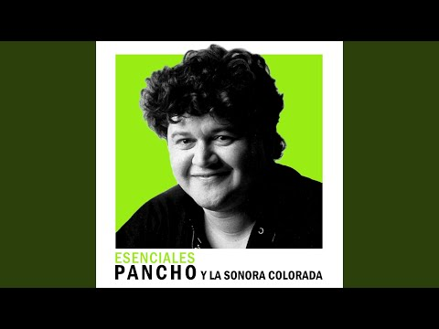 Pancho y La Sonora Colorada - Cachete, Pechito y Ombligo (Peru)
