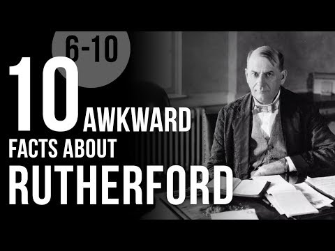 10 Awkward Facts About Rutherford (6 To 10)