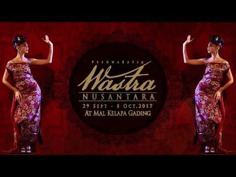 Pesona Batik Wastra Nusantara