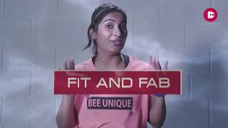 Fit and Fab | Episode 7 | ChannelD