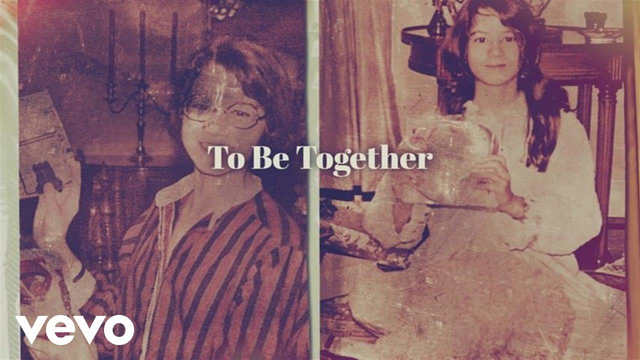To Be Together (Official Lyric Video)