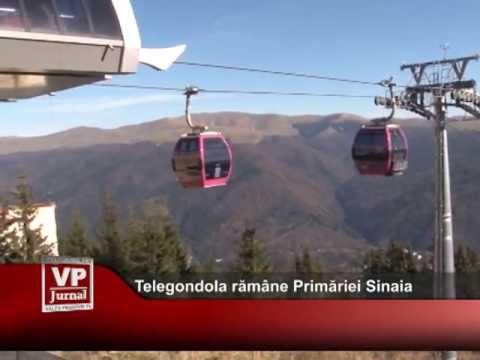 Telegondola Sinaia rămâne în proprietatea Primăriei