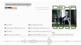 Deha - 5555 (Akustik Versiyon) (Official Audio)