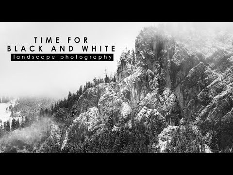 Landscape PHOTOGRAPHY: It's time for BLACK and WHITE