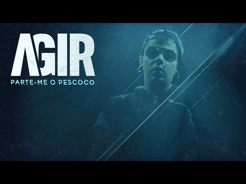 AGIR - PARTE-ME O PESCOÇO