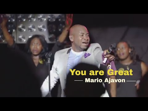 MARIO AJAVON  - YOU ARE GREAT (OFFICIAL VIDEO)