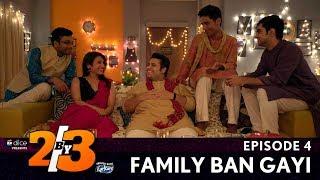 Video Dice Media | 2by3 | Web Series | Finale Episode | S01E04 - Family Ban Gayi (Diwali Episode) MP3, 3GP, MP4, WEBM, AVI, FLV Oktober 2017