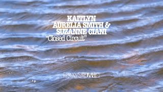 Kaitlyn Aurelia Smith & Suzanne Ciani - Closed CircuitLearn more at RVNG: http://smarturl.it/frkwys13-rvngAdd to your collection at Bandcamp: http://smarturl.it/frkwys13-bcampDownload + stream everywhere else here: http://smarturl.it/frkwys13-digitalFrom FRKWYS Vol. 13: Sunergy. Visuals from Sunergy, the documentary by Sean Hellfritsch. http://seanhellfritsch.com/℗ and © 2016 RVNG Intl. / www.igetrvng.com