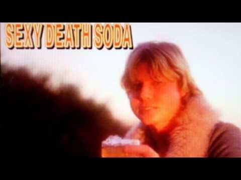 Sexy Death Soda - Sick Tube - 1998