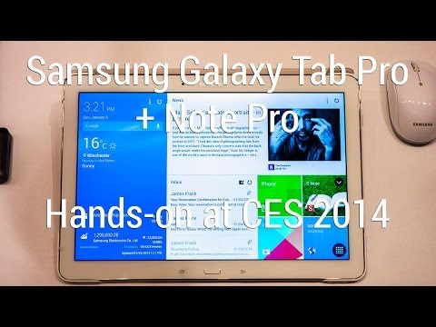 Hands-on with the Samsung Galaxy Tab Pro + Note Pro tablets at CES 2013