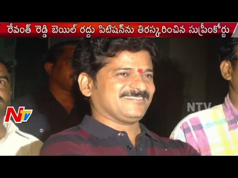 Cash for vote scam : Supreme Court refuses to cancel TDP MLA Revanth Reddy's bail