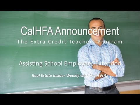 New Advantages for School Employees to Buy a Home (CalHFA ECTP)