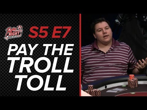 Poker Night In America | S5 E7 | Pay The Troll Toll