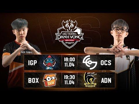 IGP vs OCS | BOX vs ADN - Vòng 9 Ngày 2 - Đấu Trường Danh Vọng Mùa Xuân 2019 - Thời lượng: 3:38:11.