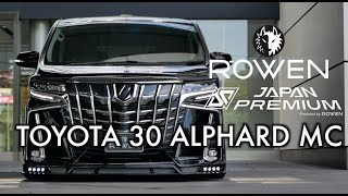 TOTOTA 30ALPHARD MC LATE MODEL Bodykit by ROWEN JAPAN