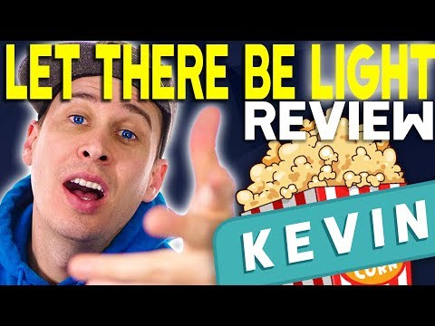 Let There Be Light | Say MovieNight Kevin