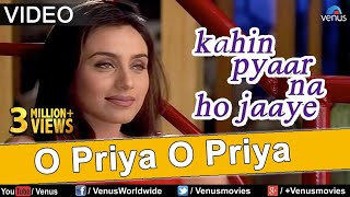 Video O Priya O Priya (Kahin Pyaar Na Ho Jaaye) MP3, 3GP, MP4, WEBM, AVI, FLV Juni 2018