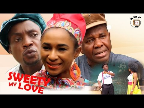 Sweety My Love Season 3  - 2017 Latest Nigerian Nollywood Movie