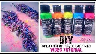 DIY: Colorful Splatter Applique/Lace Earrings - YouTube