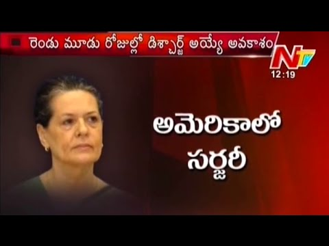 Sonia Gandhi Health Report