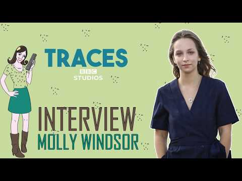 INTERVIEW Molly Windsor - TRACES