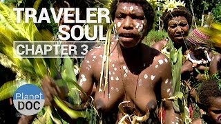 Traveler Soul | Chapter 3 - Full Documentary