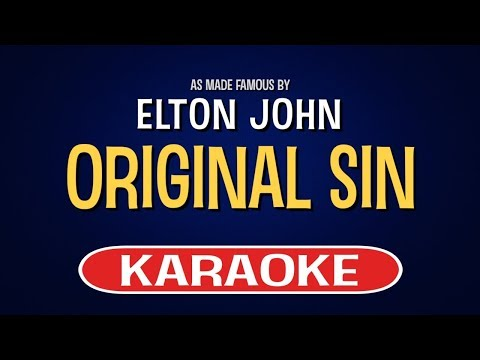 Elton John - Original Sin (Karaoke Version)