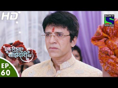 Ek Rishta Sajhedari ka – एक रिश्ता साझेदारी का – Episode 60 – 28th October, 2016