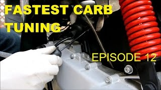 9. FASTEST CARB TUNING & JET SWAP (FASTER SCOOTER - EPISODE 12)