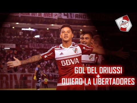 GOL DE DRIUSSI + QUIERO LA LIBERTADORES / River Plate vs Belgrano - Torneo 2017 - Los Borrachos del Tablón - River Plate