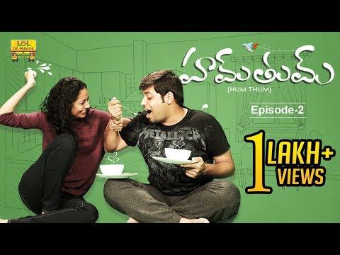 Hum Tum - Biriyani Gola || Latest Telugu Comedy Web Series || Episode #2 || #Lolokplease