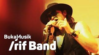 BukaMusik: /rif Band Full Concert