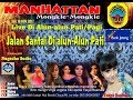 Download Lagu Full Album  (OM MANHATTAN)  LIVE JALAN SEHAT ALUN ALUN PATI Mp3 Free