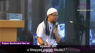 Video Benarkah Ibnu Shoyyad adalah DAJAL - Kajian Qishoshul Qur'an - ABI MAKKI MP3, 3GP, MP4, WEBM, AVI, FLV Oktober 2018