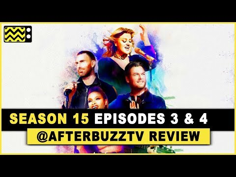 The Voice Season 15 Episodes 3 & 4 Review & After Show
