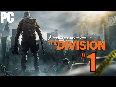 Tom Clancy's The Division Walkthrough Part 1 - PC Gameplay Review 1080P (видео)