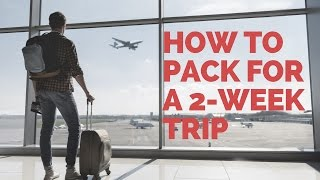 Video Making travel easier: How to pack for a two-week trip without checking a bag MP3, 3GP, MP4, WEBM, AVI, FLV Februari 2019