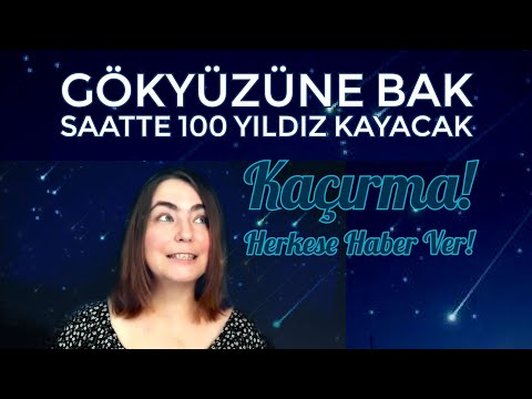 Saatte 100 Yıldız Kayacak! | Perseus Parti Veriyor! | Gökyüzünde Şenlik Var | Perseid Meteor Yağmuru