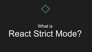 What is React Strict Mode?