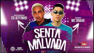 Video MC DRAAK & MC JEFFINHO - SENTA MALVADA ( MÚSICA NOVA ) MARLEY NO BEAT MP3, 3GP, MP4, WEBM, AVI, FLV September 2018