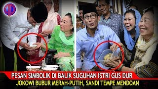 Video Menguak Makna Di Balik Suguhan Istri Gus Dur :Jokowi Bubur Merah-Putih, Sandi Tempe Mendoan MP3, 3GP, MP4, WEBM, AVI, FLV September 2018