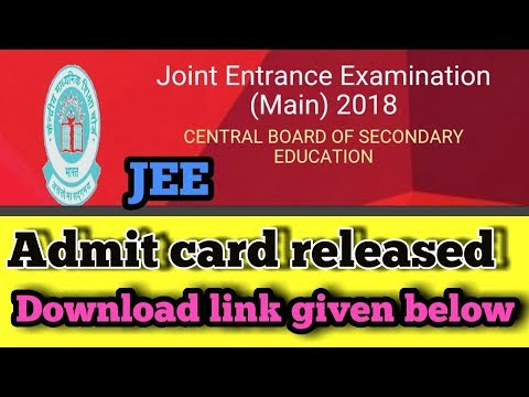 JEE Mains admit card 2018| download online | JEE  MAINS 2018