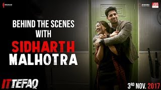Behind the Scenes with Sidharth Malhotra | Ittefaq | Releasing Nov 3