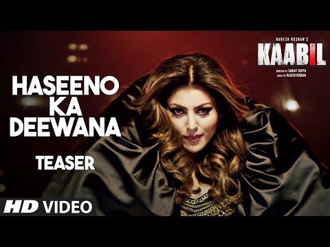 Haseeno Ka Deewana Teaser Kaabil Hrithik Roshan Urvashi Rautela