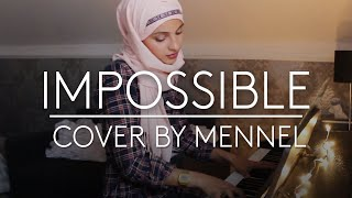 Mennel - Impossible ( cover)